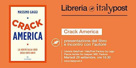 Crack America biglietti