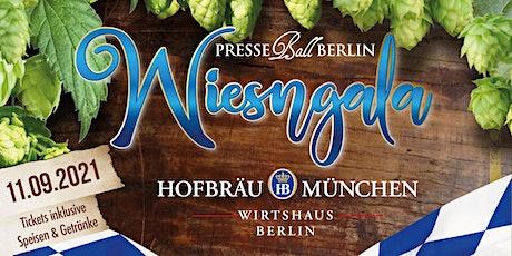 Presseball Berlin WiesnGala - 11. September 2021 Hofbräu Wirtshaus Berlin Tickets