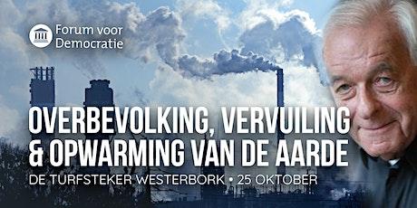 Overbevolking, Vervuiling & Opwarming van de aarde tickets