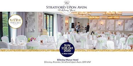 The Stratford Upon Avon Wedding Show Sunday 11th October 2020 tickets
