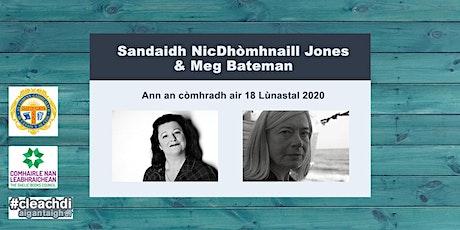 Sandaidh NicDhòmhnaill Jones agus Meg Bateman ann an còmhradh tickets
