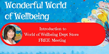 Wellbeing Dept Store - Online. FREE INFO SESSION. tickets