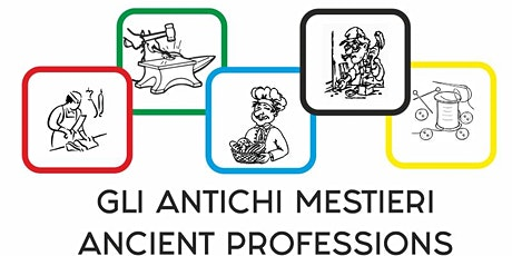 ANTICHI MESTIERI/ANCIENT PROFESSIONS (free donation) tickets