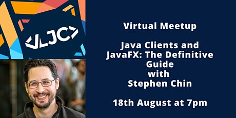 LJC Virtual Meetup: Java Clients and JavaFX: The Definitive Guide tickets