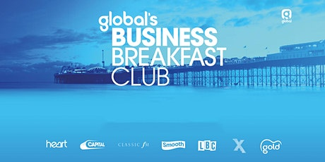 Global's 'Virtual' Business Breakfast Club - 21st August 2020 tickets