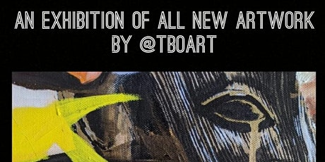 'FINDING FOREVER' An exhibition of all new artwork by @TboArt tickets