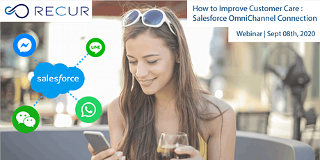 Webinar : How to Improve Customer Care : Salesforce OmniChannel Connection Tickets