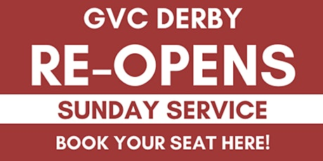 GVC Derby Sunday Service (16th August 2020) | 10:00am-11:45am tickets