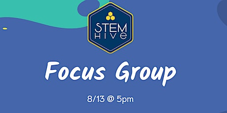 STEM Hive's Focus Group for Educators tickets