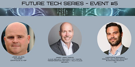 Future Tech Series Event #5 Cybersecurity & Blockchain tickets
