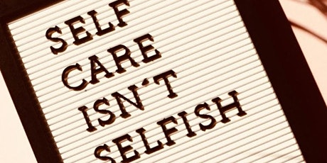 Self- Care Seminar Tickets