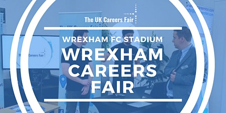 Wrexham Careers Fair tickets