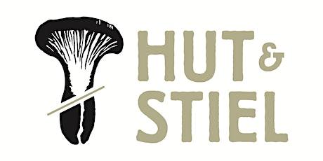 Erlebnisführung mit Verkostung im Hut & Stiel Pilz-Hauptquartier Tickets