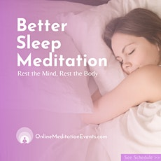 Free Online Meditation For a Good Night's Sleep - Better Sleep Meditation tickets