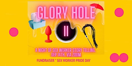 GLORYHOLE (night of sex worker stories)FUNDRAISER*Sex Worker Pride Day 14/9 tickets