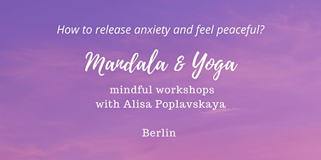 Mandala therapy & Yoga Workshop with Alisa LoveSky tickets