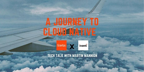 A Journey to Cloud Native tickets