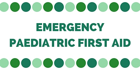 Level 3 Emergency Paediatric First Aid - Biddulph tickets