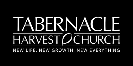 Tabernacle Harvest Church Morning Worship Service tickets