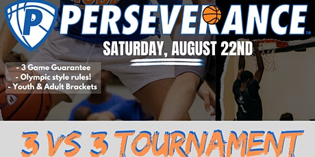 Perseverance 3 on 3 Tournament tickets