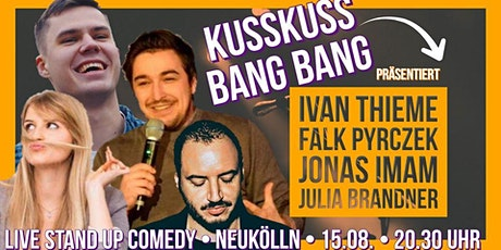 Stand-up Comedy: KussKuss BangBang! Tickets