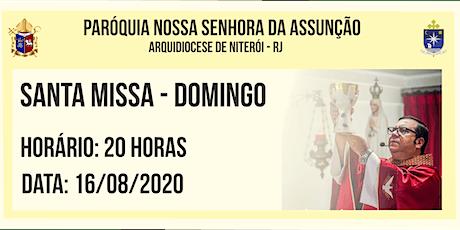 PNSASSUNCÃO CABO FRIO - SANTA MISSA - DOMINGO - 20H - 16/08/2020 ingressos