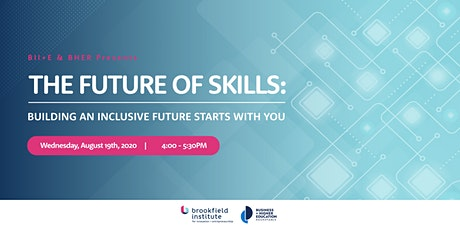 The Future of Skills: Building an inclusive future starts with you tickets