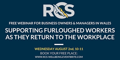Free Webinar: Supporting Furloughed Workers as they Return to the Workplace tickets