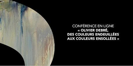 """Conférence en ligne """"Olivier Debré, du noir à la lumière"""" billets"""