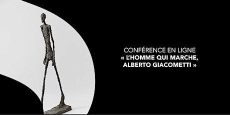 """Conférence en ligne """"L'homme qui marche, Alberto Giacometti"""" biglietti"""
