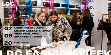 Lone Design Club's Luxury London Fashion Week Personal Shopping Evening tickets