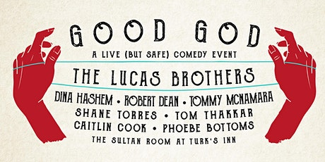 Good God feat. The Lucas Brothers, Dina Hashem, Robert Dean, Tommy McNamara tickets