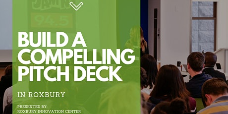 Building a Compelling Pitch Deck tickets