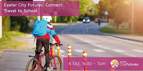 Exeter City Futures Connect: Travel to School tickets