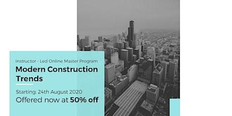 Modern Construction Trends – Live Program tickets