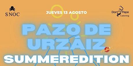 SUMMER EDITION EN PAZO DE URZAIZ 2020 JUEVES 13 DE AGOSTO entradas