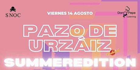 SUMMER EDITION EN PAZO DE URZAIZ 2020 VIERNES 14 DE AGOSTO entradas