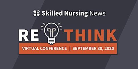 Skilled Nursing News RETHINK 2020 tickets