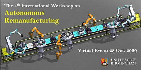 The 4th International Workshop on Autonomous Remanufacturing (IWAR 2020) tickets