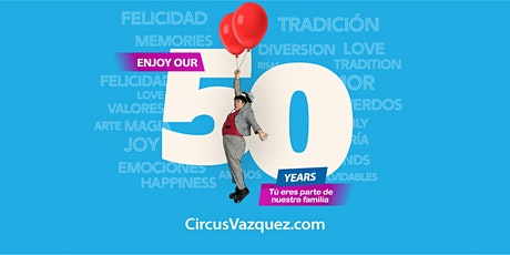 Circo Hermanos Vazquez @ Houston, Texas tickets