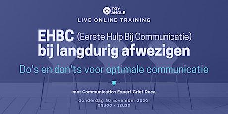 EHBC (Eerste Hulp Bij Communicatie) bij langdurig afwezigen tickets