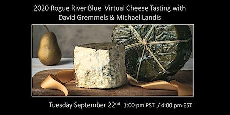 David Gremmels - 2020 Rogue River Blue Virtual Tasting tickets