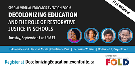 Decolonizing Education and the Role of Restorative Justice in Schools tickets