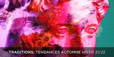Traditions: Formation Tendances Automne Hiver 21/22 tickets