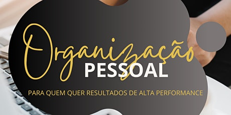 Curso de Organização Pessoal - Online e Ao Vivo bilhetes