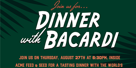 A Dinner with Bacardi tickets