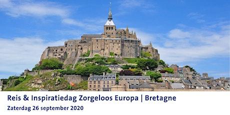 Reis & Inspiratiedag Zorgeloos Europa | Bretagne tickets