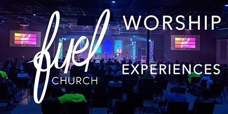 Fuel Church Worship Experience tickets