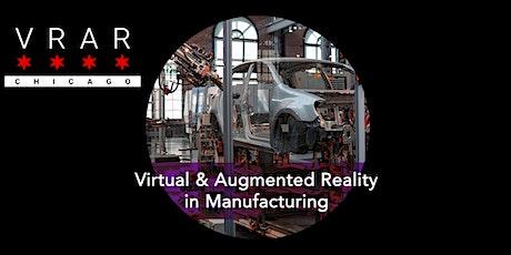 VR/AR Chicago: #TheNextEvolution in Manufacturing tickets