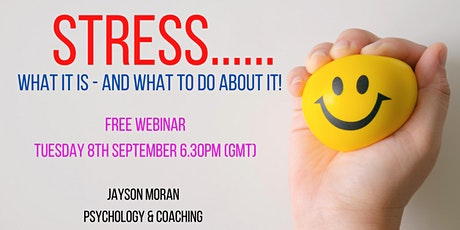 Stress: What is is and what to do about it! tickets